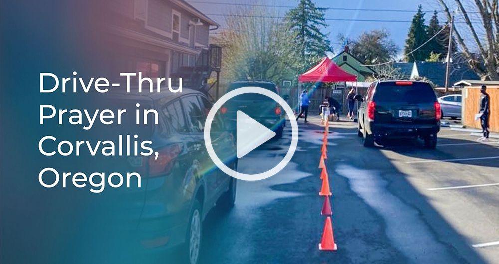 Drive-Thru Prayer in Corvallis, Oregon