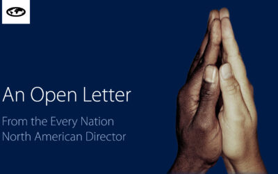 An Open Letter From the Every Nation North American Director