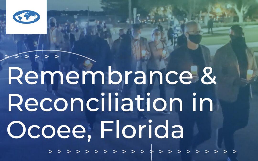Remembrance & Reconciliation in Ocoee, Florida