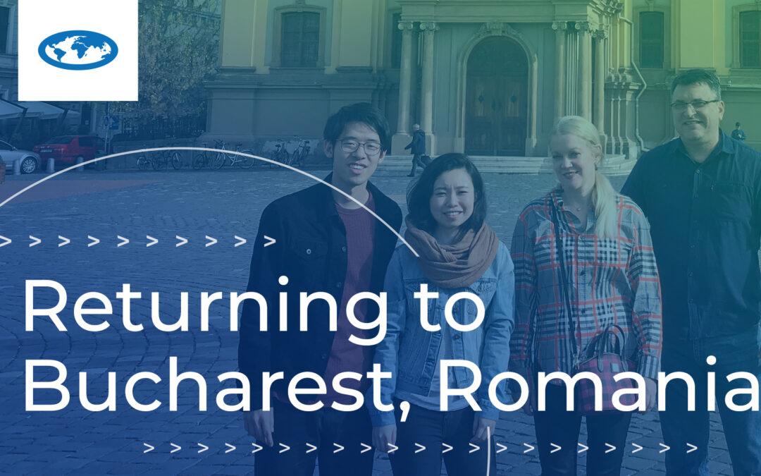 Returning to Bucharest, Romania